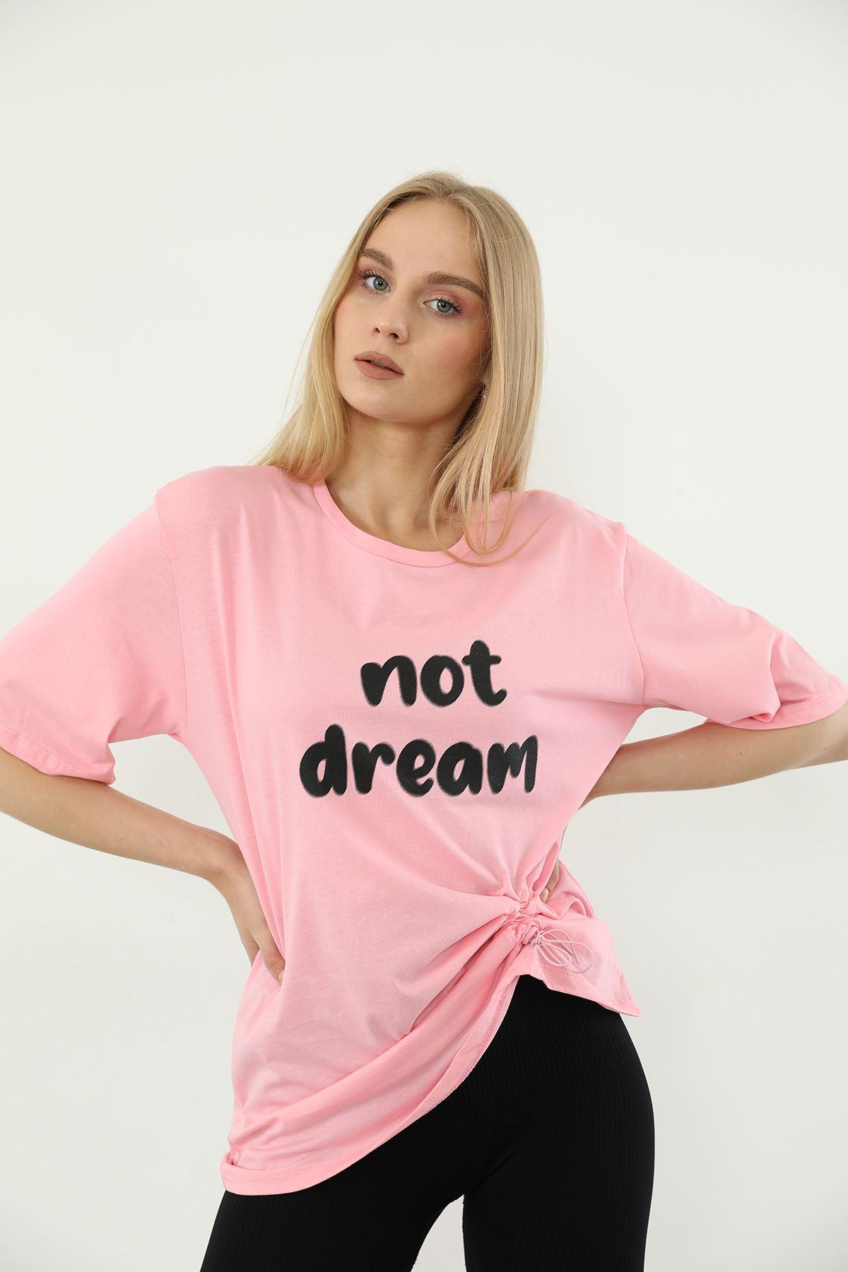 Not Dream Baskılı T-shirt-Pembe